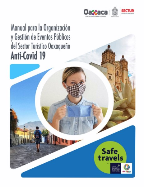 · Sector turístico aplica medidas de higiene y seguridad; Sectur Oaxaca invita a visitantes a seguir con todas las recomendaciones
